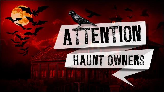 Attention Arkansas Haunt Owners