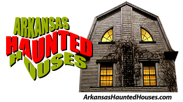 Arkansas Haunted Houses
